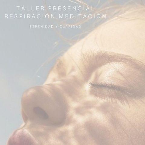 Taller Respiración y Meditación 2020