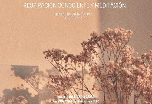 La abundancia de Ser – Taller de Respiración Consciente y Meditación 30 enero 2021