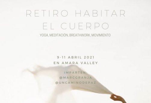 Completo – Retiro HABITAR EL CUERPO, 9-11 Abril en Amara Valley